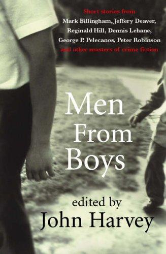 John Harvey (editor) Men from Boys