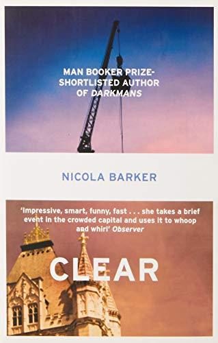 Nicola Barker, Clear: A Transparent Novel