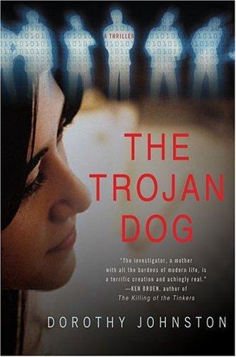Dorothy Johnston, The Trojan Dog