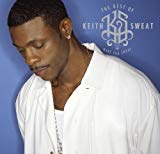 Keith Sweat, Make you Sweat - The Best of Keith Sweat