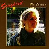 Eva Cassidy, Songbird