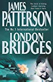James Patterson, London Bridges