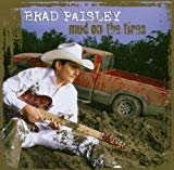 Brad Paisley, Mud on the Tires