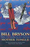 Bill Bryson, Mother Tongue: The English Language