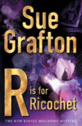Sue Grafton, R is For Ricochet