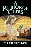 Ellen Steiber, A Rumor of Gems