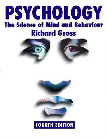 Richard Gross, Psychology: The Science of Mind and Behaviour