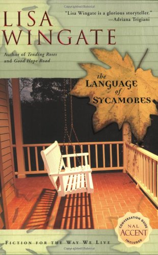 Lisa Wingate, The Language of Sycamores
