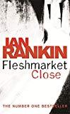 Ian Rankin, Fleshmarket Close