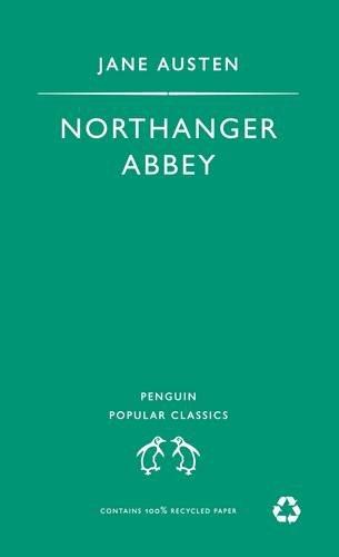 Jane Austen, Northanger Abbey (Penguin Popular Classics)