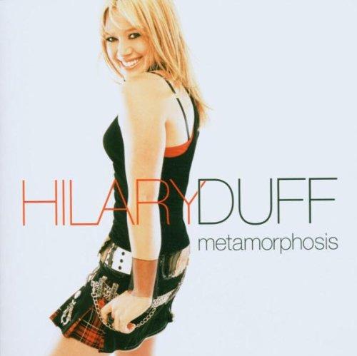 Hilary Duff, Metamorphosis