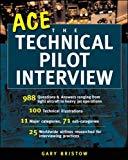 Gary V. Bristow, Ace Technical Pilot Interview