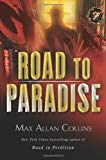 Max Allan Collins Road to Paradise