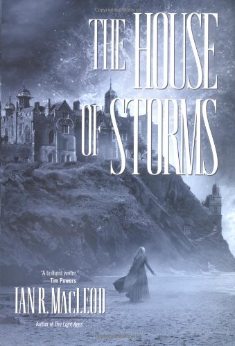 Ian R. Macleod, The House of Storms