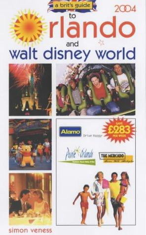 Simon Veness, A Brit's Guide to Orlando and Walt Disney World