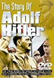 Story Of Adolf Hitler, The - The True Story Of Adolf Hitler's Life
