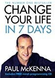 Paul McKenna, Change Your Life in Seven Days
