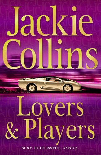 Jackie Collins Lovers and Players