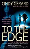 Cindy Gerard, To the Edge