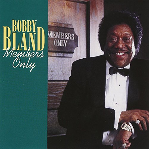 Bobby Bland, Members Only