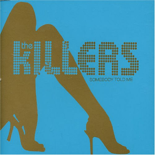 The Killers, Somebody Told Me