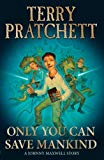 Terry Pratchett, Only You Can Save Mankind