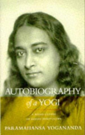 Paramahansa Yogananda, Autobiography of a Yogi