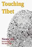 Niema Ash, Touching Tibet
