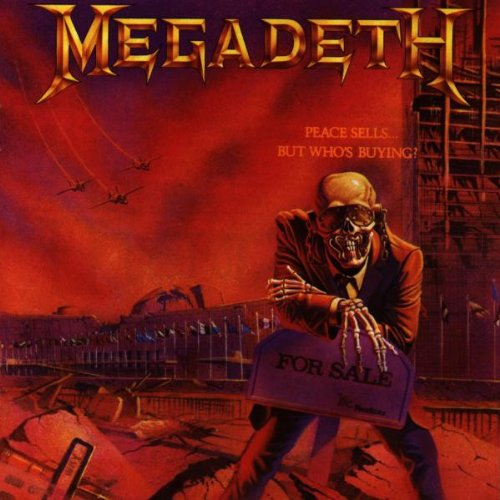 Megadeth, Peace Sells....But Who's Buying