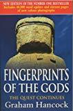Graham Hancock,Santha Faiia, Fingerprints of the Gods: The Quest Continues