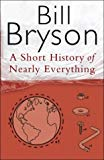 Bill Bryson,   A Short History of Nearly Everything