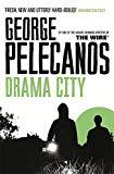 George Pelecanos, Drama City