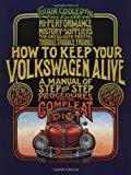 John Muir, How to Keep Your Volkswagen Alive