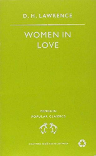 D.H. Lawrence, Women in Love (Penguin Popular Classics)