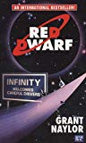 Grant Naylor,  Red Dwarf: Infinity Welcomes Careful Drivers