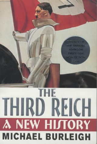 Michael Burleigh, The Third Reich: A New History