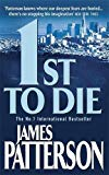 James Patterson, 1st to Die