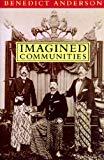 Benedict Anderson, Imagined Communities