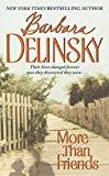 Barbara Delinsky More Than Friends