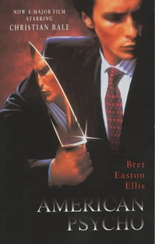 Bret Easton Ellis, American Psycho