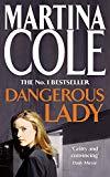 Martina Cole, Dangerous Lady