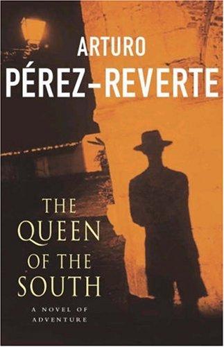Arturo Pérez-Reverte, The Queen of the South