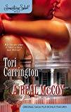 Tori Carrington, A Real McCoy