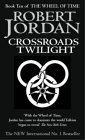 Robert Jordan, Crossroads of Twilight (Wheel of Time S.)