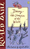Roald Dahl, Quentin Blake, Danny the Champion of the World
