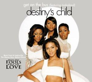 Destiny's Child, Get on the Bus