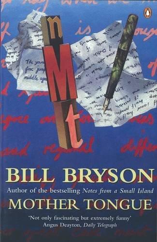 Bill Bryson, Mother Tongue: The English Language
