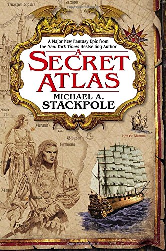 Michael A. Stackpole, A Secret Atlas