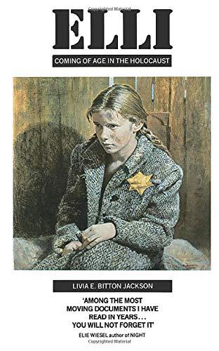 Livia Bitton-Jackson, Elli: Coming of Age in the Holocaust
