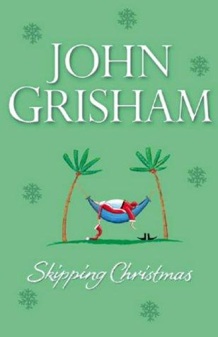 John Grisham, Skipping Christmas